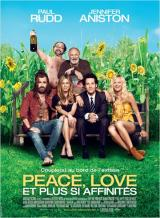 Affiche Peace, Love et plus si affinit�s