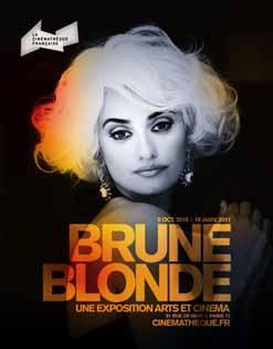 Exposition Brune/Blonde : t'as de beaux cheveux, tu sais !